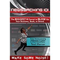 Newsjacking 101: The BIGGEST PR Secret to BLOW Up Your Business, Book, or Brand