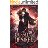 The Cursed And Desired (The Everlasting Curse Series Book 2)