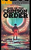Rise of the Crimson Order: A Crematoria Online LitRPG Novel