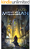 The Dark Messiah (The Second Dark Ages Book 1)