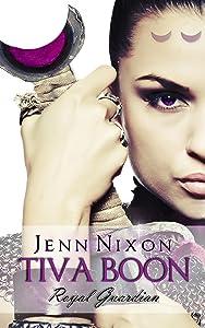 Tiva Boon: Royal Guardian (Tiva Boon Series Book 1)