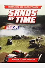 Sands of Time: Celebrating 100 Years of Racing: Officially Licensed by NASCAR Paperback