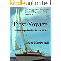 First Voyage: A Circumnavigation in the 1970s