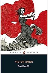 Les Misérables: Penguin Classics Kindle Edition