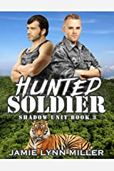 Hunted Soldier - Shadow Unit Book 3 Kindle Edition