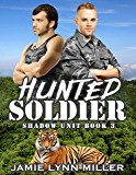 Hunted Soldier - Shadow Unit Book 3