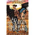 A Bond of Thread (The Mountain Fell Book 1)
