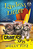 Lawless Litter: A Hilarious Cozy Mystery with One Very Entitled Cat Detective (Pet Whisperer Book 11)