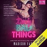 Dirty Bad Things, Books 1-3