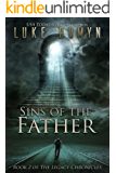 Sins of the Father (The Legacy Chronicles Book 2) (English Edition)
