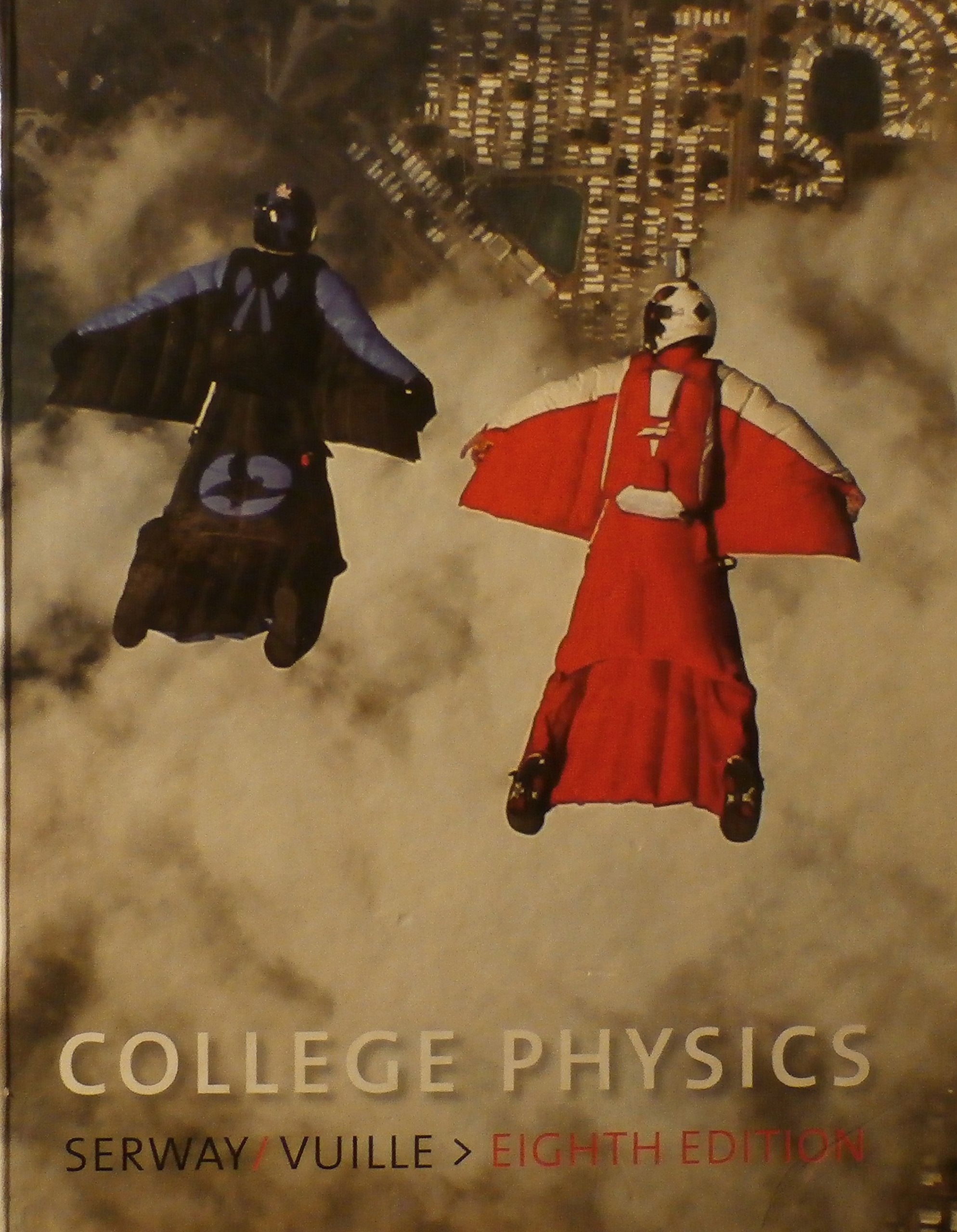 college physics 8th edition raymond a serway chris vuille jerry rh amazon com Wilson Physics Serway Jewett College Physics Serway PowerPoint