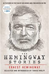 The Hemingway Stories: As featured in the film by Ken Burns and Lynn Novick on PBS Kindle Edition
