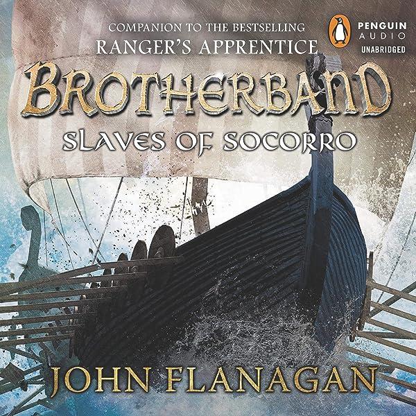 Slaves Of Socorro Brotherband Chronicles 4 By John Flanagan