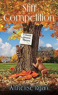 Stiff Competition A Mattie Winston Mystery
