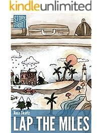 Lap the Miles (A Short Story) (Kindle Single)