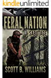 Feral Nation - Sabotage (Feral Nation Series Book 7)