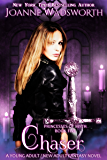 Chaser: A Young Adult / New Adult Fantasy Novel (Princesses of Myth Book 5)