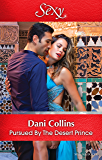 Mills & Boon : Pursued By The Desert Prince (The Sauveterre Siblings Book 1)