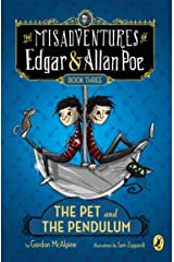 The Pet and the Pendulum (The Misadventures of Edgar & Allan Poe) Paperback