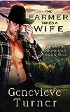 The Farmer Takes a Wife (Las Morenas, Book One) (English Edition)
