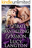 A Pirate's Tantalizing Passion: A Historical Regency Romance Book