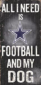Fan Creations N0640 Dallas Cowboys Football and My Dog Sign