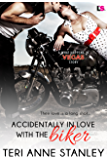 Accidentally in Love with the Biker (What Happens in Vegas)