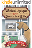 Secrets in a Bottle (A Whodunit Antiques Cozy Mystery Book 1)