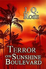 Terror on Sunshine Boulevard: 2nd Edition Kindle Edition