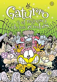 Gaturro 7. Gaturro y el regreso de los zombis (KF8) (Spanish Edition