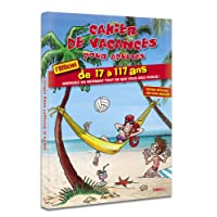 Cahier de vacances pour adultes Eté 2018 - De 17 à 117 ans