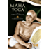 Maha Yoga: A Yoga de Sri Ramana Maharshi
