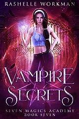 Vampire Secrets: Jasmine's Vampire Fairy Tale (Seven Magics Academy Book 7) Kindle Edition