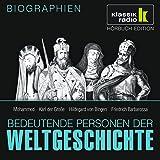 Bedeutende Personen der Weltgeschichte: Mohammed / Karl der Große / Hildegard von Bingen / Friedrich Barbarossa