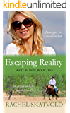 Escaping Reality (Hart Ranch Book 1)
