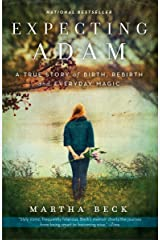 Expecting Adam: A True Story of Birth, Rebirth, and Everyday Magic Paperback