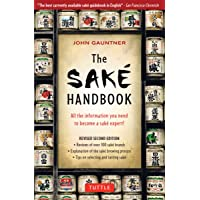 The Sake Handbook: All the information you need to become a Sake Expert!