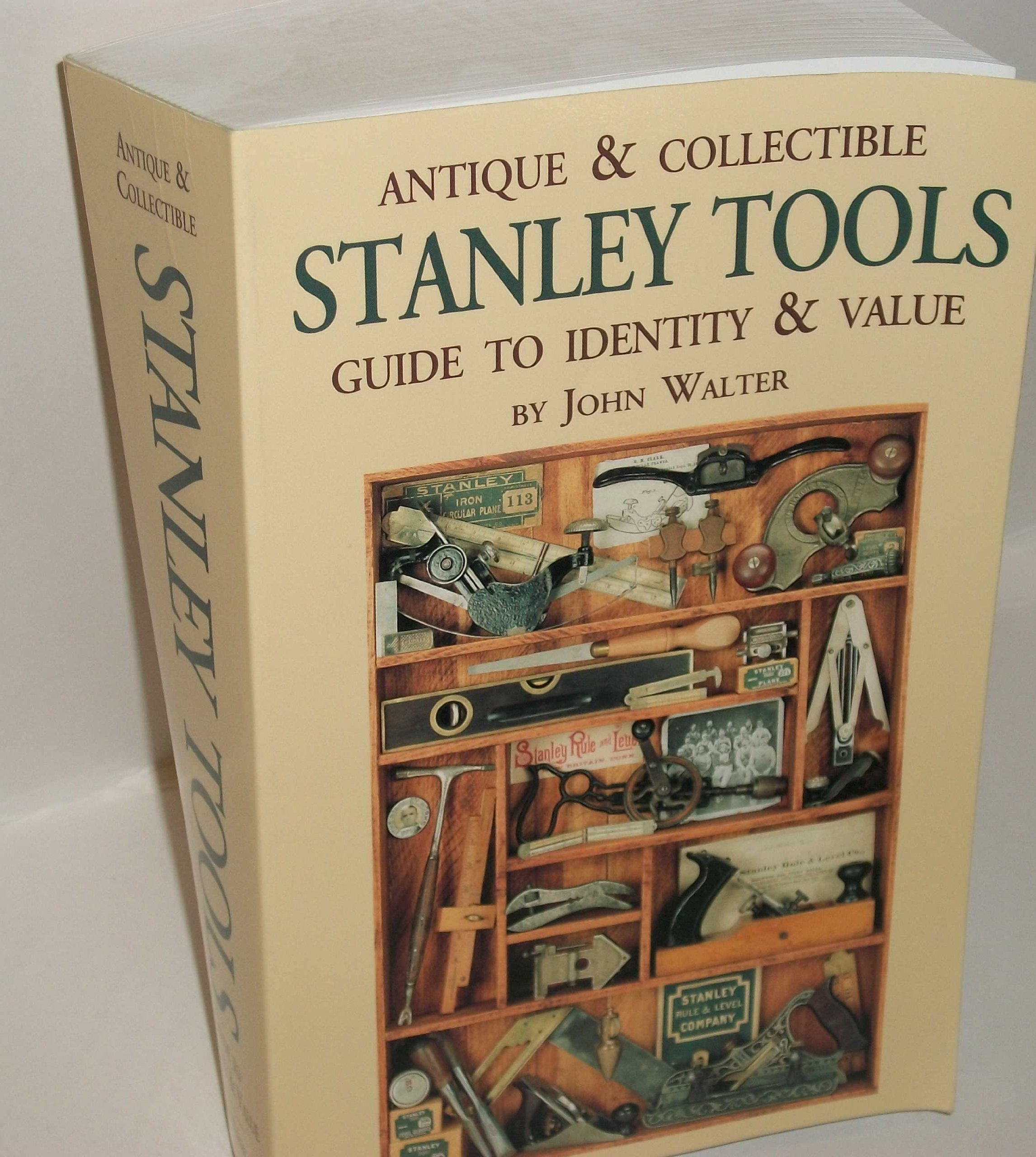 Antique and Collectible Stanley Tools: Guide to Identity and Value ...