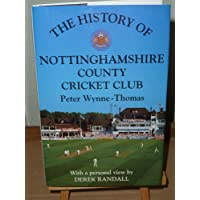 The History of Nottinghamshire County Cricket Club (Christopher Helm County Cricket)