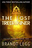 The Lost TreeRunner (The Justar Journal Book 2)