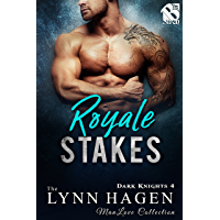 Royale Stakes [Dark Knights 4] (Siren Publishing The Lynn Hagen ManLove Collection)