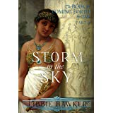 Storm in the Sky: A Novel of Amarna Egypt (The Book of Coming Forth by Day 2)