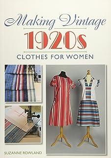 Making Vintage 1930s Clothes for Women  Amazon.de  Ciara Phipps ... ac5fbd98d