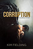 Corruption: A Bureau Story