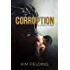 Corruption: A Bureau Story (The Bureau) (English Edition)