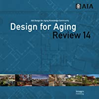 Image for Design for Aging Review 14: AIA Design for Aging Knowledge Community