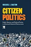 Citizen Politics: Public Opinion and Political Parties in Advanced Industrial Democracies