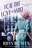For the Love of Mike: A Molly Murphy Mystery (Molly Murphy Mysteries)