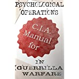 CIA Manual for Psychological Operations in Guerrilla Warfare