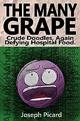 The Many Grape Kindle Edition